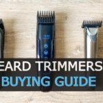 Beard Trimmer Buying Guide