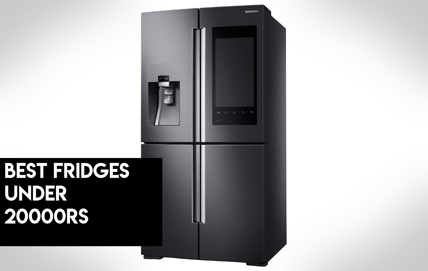 best fridges under 20000