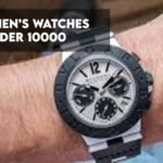 8 Best Watches Under ₹10,000 Rupees - Ranked