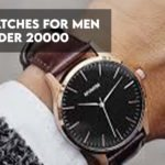 14 Best Watches For Men Under $20,000 to Buy in 2021