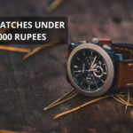 10 Best Watches Under 50,000 Rupees [Reviewed]