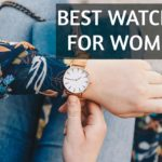 Best Watches for Women in India 2021 [Top 10 Reviewed]