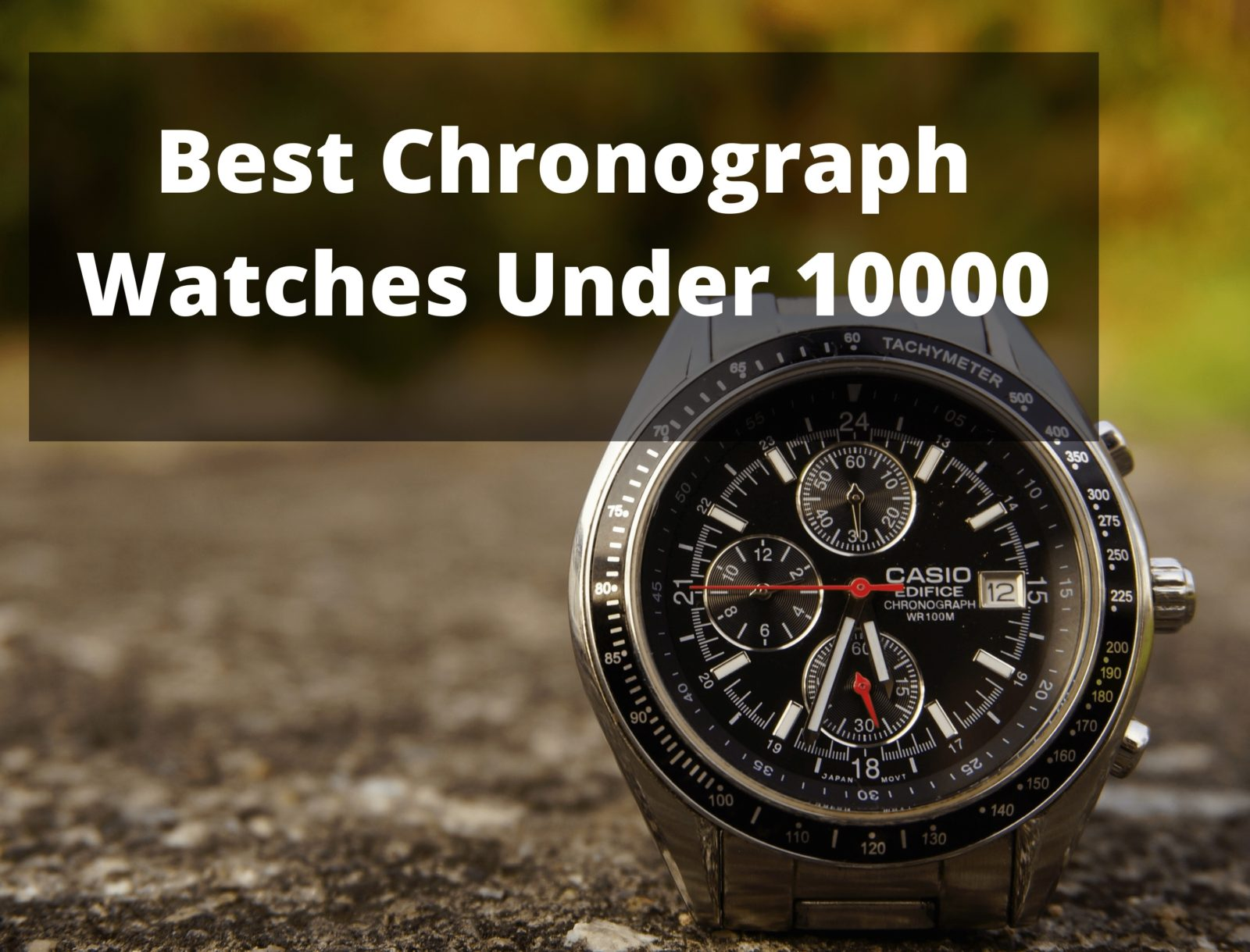 best chronograph watches under 10000