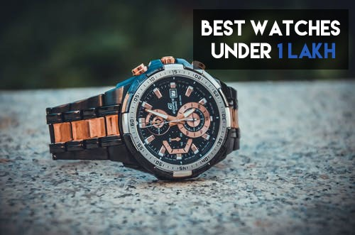 best watch under 1 lakh