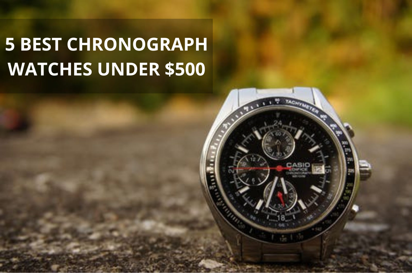 5 Best Chronograph Watches under $500