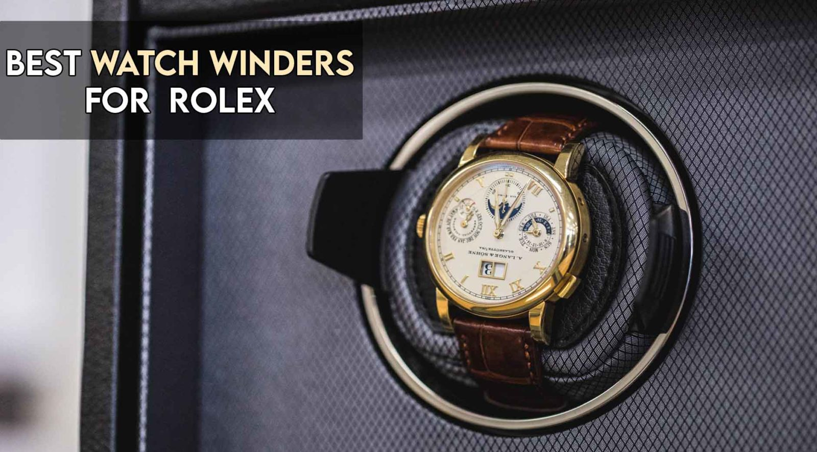Best watch winder for rolex