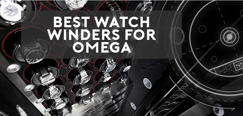 best watch winders for omega