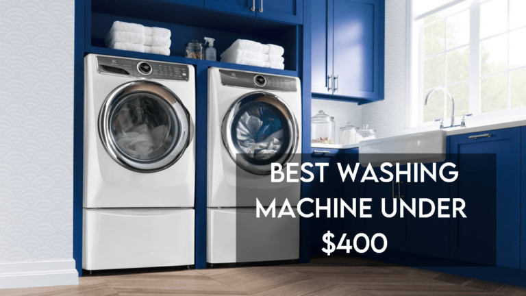 best washing machine under 400